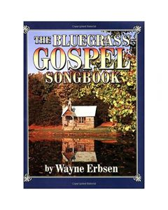 Book: The Bluegrass Gospel Songbook (discounted for damaged cover)