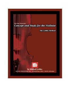 Book: Concept and Study for the Violinist - The Lobko Method