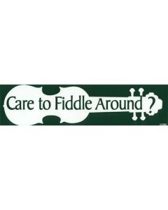 Gift: Care to Fiddle Around? Bumper Sticker