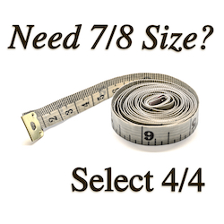 """Measuring tape with text """"Need 7/8 size? Select 4/4"""""""